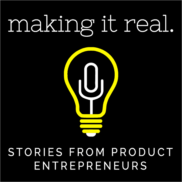 Making It Real Podcast